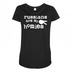 russians are my homies Maternity Scoop Neck T-shirt | Artistshot