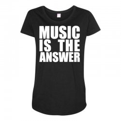 music is the answer Maternity Scoop Neck T-shirt | Artistshot