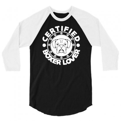 Certified Boxer Lover 3/4 Sleeve Shirt Designed By Riksense