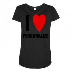 i love personalize Maternity Scoop Neck T-shirt | Artistshot
