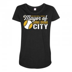 Travis Shaw - Mayor of Ding Dong City Maternity Scoop Neck T-shirt | Artistshot