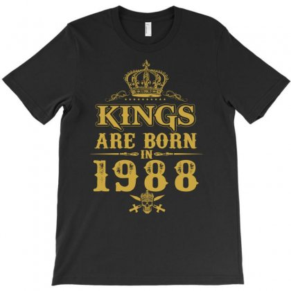 Kings Are Born In 1988 T-shirt Designed By Dang Minh Hai