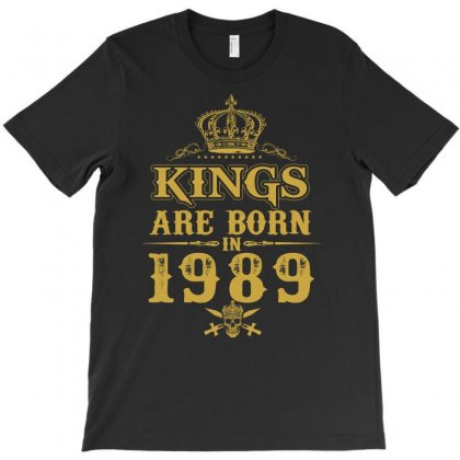 Kings Are Born In 1989 T-shirt Designed By Dang Minh Hai