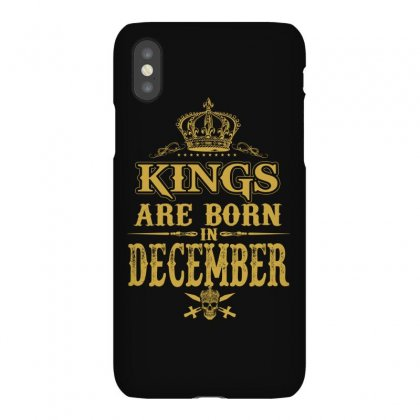 Kings Are Born In December Iphonex Case Designed By Dang Minh Hai