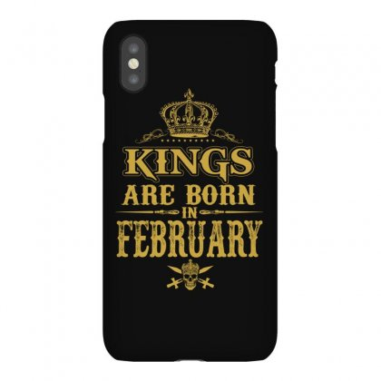 Kings Are Born In February Iphonex Case Designed By Dang Minh Hai