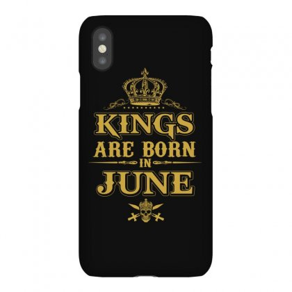 Kings Are Born In June Iphonex Case Designed By Dang Minh Hai