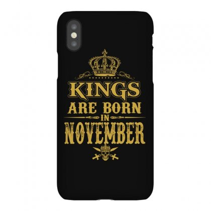 Kings Are Born  November Iphonex Case Designed By Dang Minh Hai