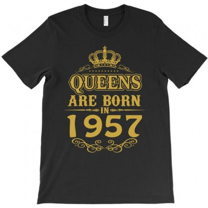 Queens Are Born In 1957 T-shirt Designed By Dang Minh Hai