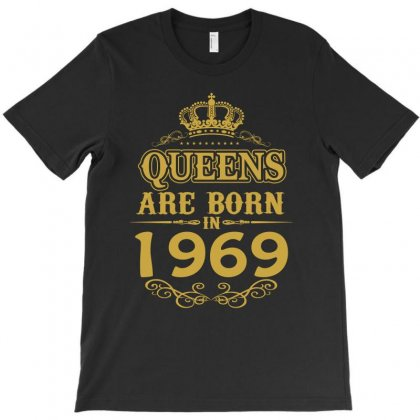 Queens Are Born In 1969 T-shirt Designed By Dang Minh Hai