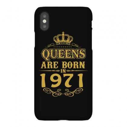 Queens Are Born In 1971 Iphonex Case Designed By Dang Minh Hai