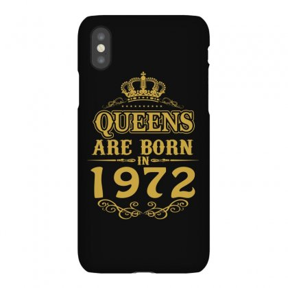 Queens Are Born In 1972 Iphonex Case Designed By Dang Minh Hai