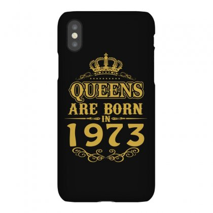 Queens Are Born In 1973 Iphonex Case Designed By Dang Minh Hai