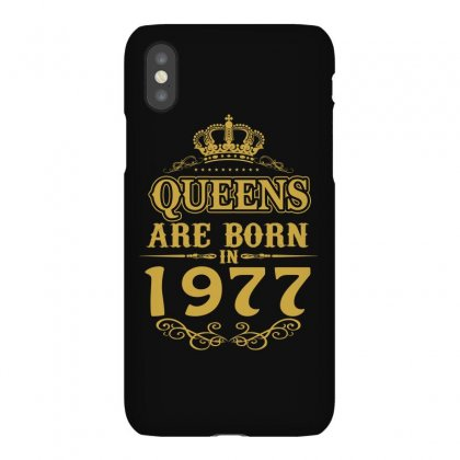Queens Are Born In 1977 Iphonex Case Designed By Dang Minh Hai