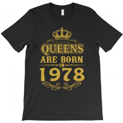 Queens Are Born In 1978 T-shirt Designed By Dang Minh Hai