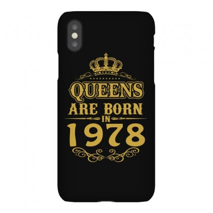 Queens Are Born In 1978 Iphonex Case Designed By Dang Minh Hai
