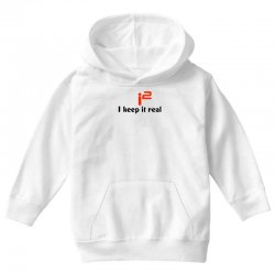 d52cecd4 i2 keep it real Youth Hoodie. i2 keep it real Toddler T-shirt | Artistshot