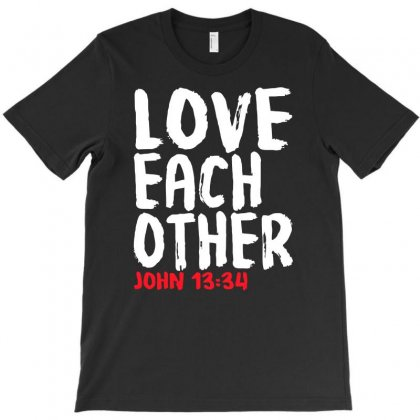 Love Each Other T-shirt Designed By Riksense