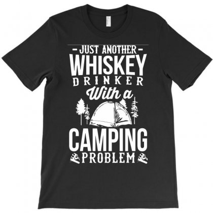 Love Whiskey And Camping! T-shirt Designed By Riksense