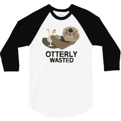 Otterly Wasted Drinking 3/4 Sleeve Shirt Designed By Riksense