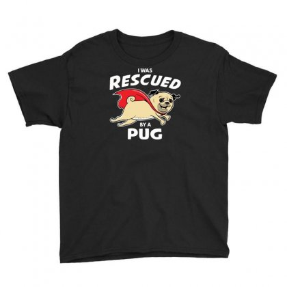 Rescued By Pug1 Youth Tee
