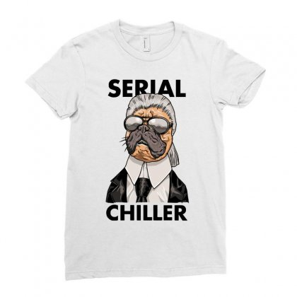Serial Chiller Ladies Fitted T-shirt Designed By Riksense