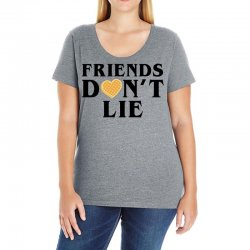 Friends Dont Lie Ladies Curvy T-Shirt | Artistshot