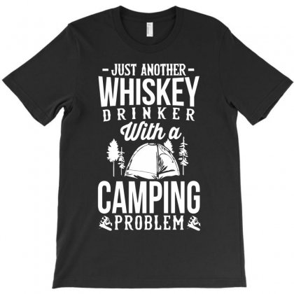Whiskey And Camping! T-shirt Designed By Riksense
