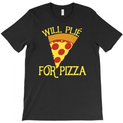 Will Plie For Pizza T-shirt Designed By Riksense