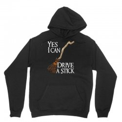 yes i can drive stick Unisex Hoodie | Artistshot