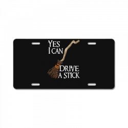 yes i can drive stick License Plate | Artistshot