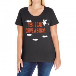 yes i can drive a stick Ladies Curvy T-Shirt | Artistshot