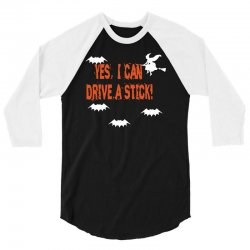 yes i can drive a stick 3/4 Sleeve Shirt | Artistshot
