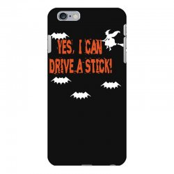 yes i can drive a stick iPhone 6 Plus/6s Plus Case | Artistshot