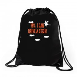 yes i can drive a stick Drawstring Bags | Artistshot