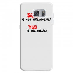 yes is the answer Samsung Galaxy S7 Case | Artistshot