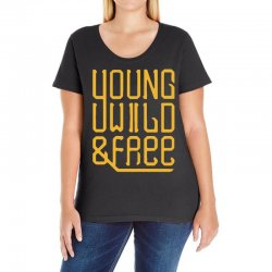 young wild and free Ladies Curvy T-Shirt | Artistshot