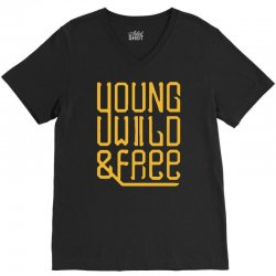 young wild and free V-Neck Tee | Artistshot