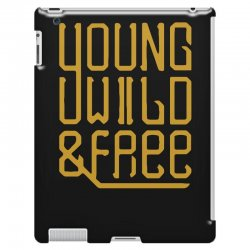 young wild and free iPad 3 and 4 Case | Artistshot