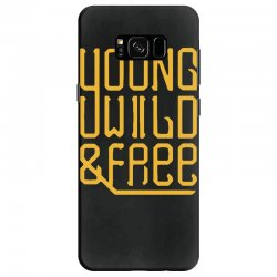 young wild and free Samsung Galaxy S8 Case | Artistshot