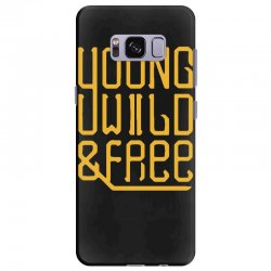young wild and free Samsung Galaxy S8 Plus Case | Artistshot