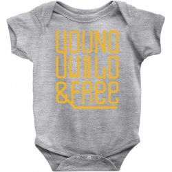 young wild and free Baby Bodysuit | Artistshot