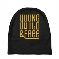 young wild and free Baby Beanies | Artistshot