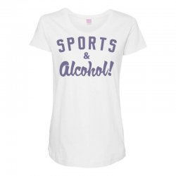 sports and alcohol! Maternity Scoop Neck T-shirt | Artistshot