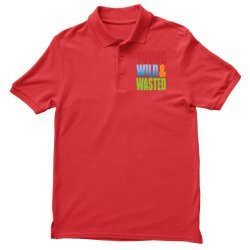 young wild wasted Polo Shirt | Artistshot