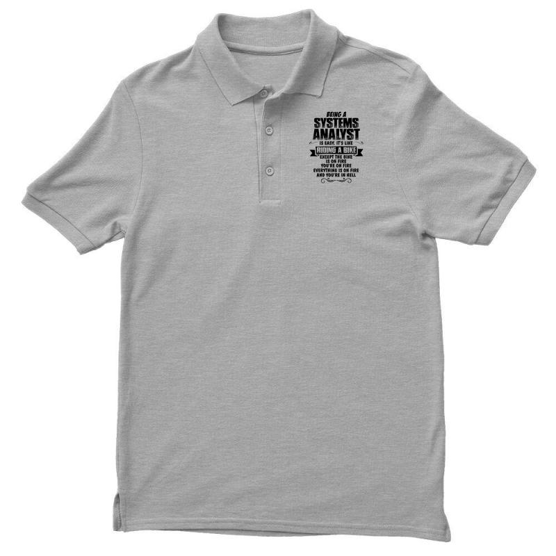 Being A Systems Analyst Copy Men's Polo Shirt | Artistshot