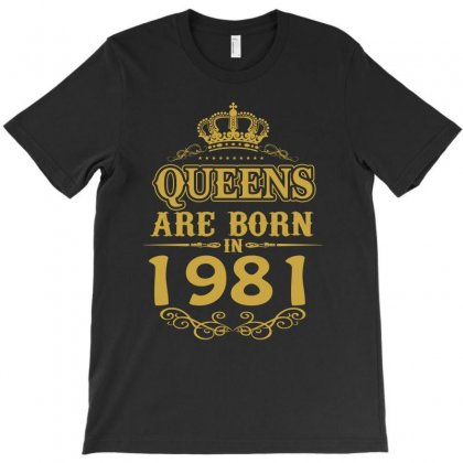 Queens Are Born In 1981 T-shirt Designed By Dang Minh Hai