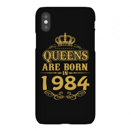Queens Are Born In 1984 Iphonex Case Designed By Dang Minh Hai
