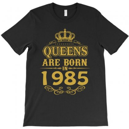 Queens Are Born In 1985 T-shirt Designed By Dang Minh Hai