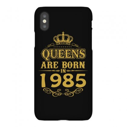 Queens Are Born In 1985 Iphonex Case Designed By Dang Minh Hai