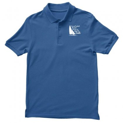 You Can't Control Wind But Adjust The Sails Men's Polo Shirt Designed By Gematees